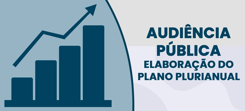 Audiência Pública: Elaboração do Plano Plurianual